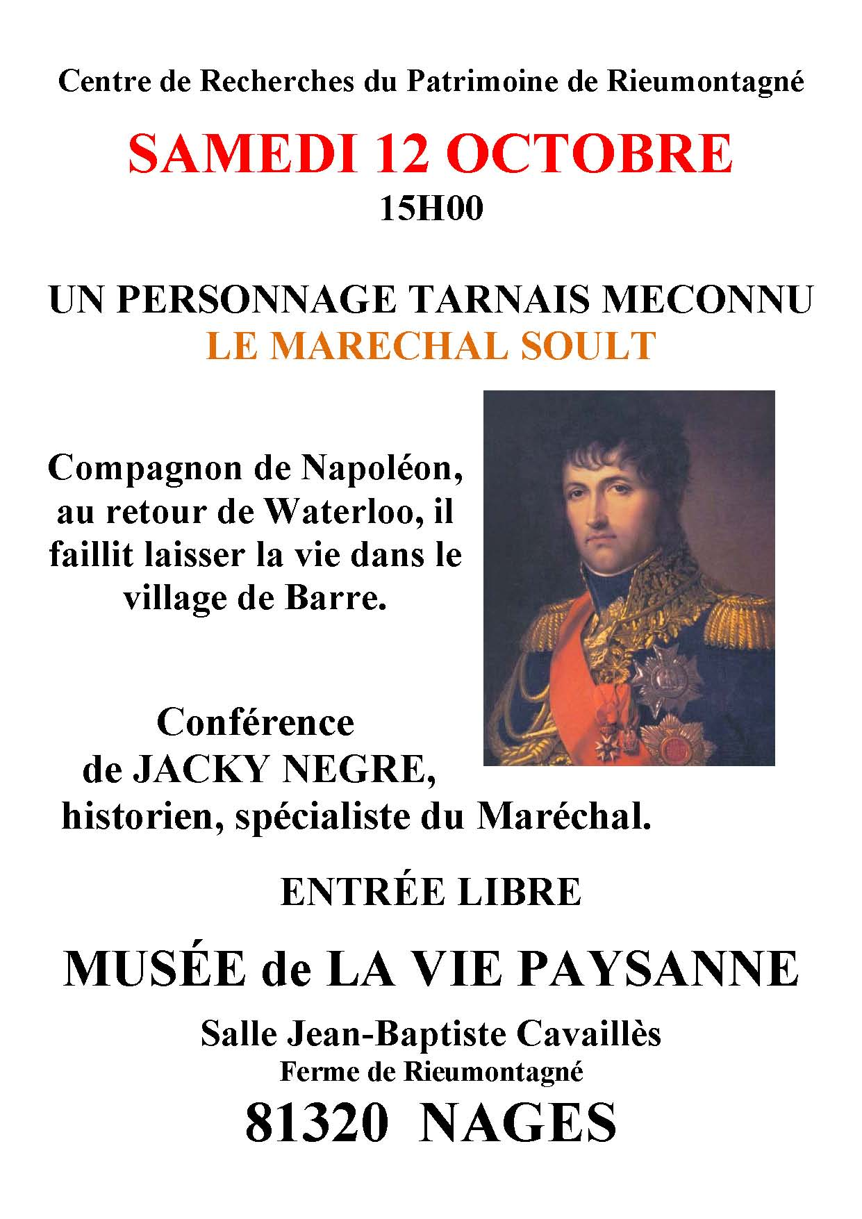 Samedi 12 octobre 2019 – Tout connaître du Maréchal Soult